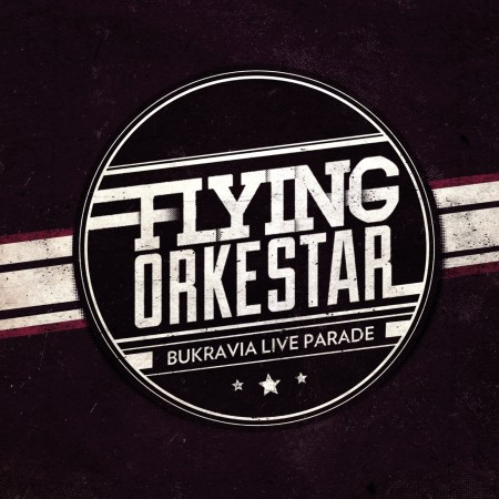 Flying Orkestar Bukravian Live Parade live album cover