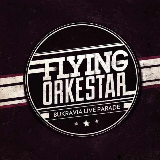 Flying Orkestar Bukravian Live Parade live album cover