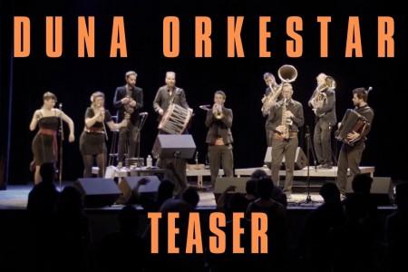 Duna Orkestar teaser live
